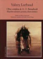 obra completa de a. o. barnabooth: el pobrecamisero, poesias, dia rio intimo-valery larbaud-9788495142344
