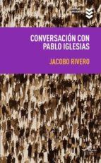 conversacion con pablo iglesias 9788495157744