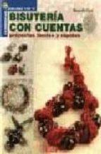 bisuteria con cuentas: proyectos faciles y rapidos-donatella ciotti-9788495873644