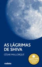 as lagrimas de shiva (premio edebe de literatura xuvenil) (2ª ed. )-cesar mallorqui-9788496352544