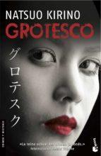 grotesco natsuo kirino 9788496580244