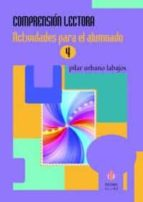 comprension lectora 4 actividades para el alumnado pilar urbano labajos 9788497008044
