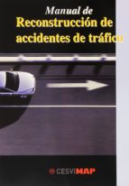 manual de reconstruccion de accidentes de trafico-9788497012744