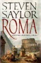 roma: la novela de la antigua roma-steven saylor-9788497347044