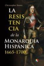 la resistencia de la monarquia hispanica (1665-1700)-christopher storrs-9788497391344