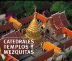 catedrales templos y mezquitas-henri stierlin-9788497852944