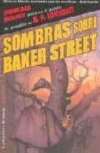 sombras sobre baker street (sherlock holmes entra en el mundo de pesadilla de h.p. lovecraft 9788498002744