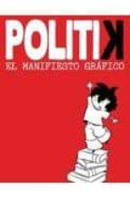 politik el manifiesto grafico-emma reverter-maria ben-arab-9788499181844