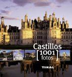 castillos 1001 fotos 9788499280844