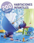 El libro de Habitaciones infantiles (200 trucos) autor VV.AA. TXT!