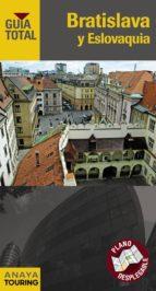 bratislava y eslovaquia 2012 (guia total)-9788499353944