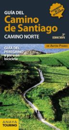 guia del camino de santiago 2016. camino norte (3ª ed.) anton pombo 9788499358444