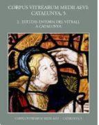 El libro de 2. Estudis entorn del vitrall a catalunya autor VV.AA. TXT!