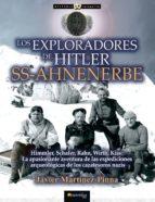 los exploradores de hitler ss-ahnenerbe-javier martinez pinna-9788499679044
