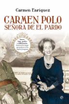 carmen polo, señora de el pardo (ebook)-carmen enriquez-9788499704944