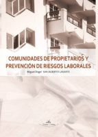 comunidades de propietarios y prevención de riesgos laborale (ebook)-9788499837444