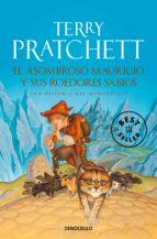 el asombroso mauricio y sus roedores sabios (mundodisco 28 / hist oria independiente)-terry pratchett-9788499894744