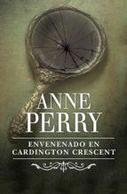 envenenado en cardington crescent (inspector thomas pitt 8) (ebook) anne perry 9788499897844