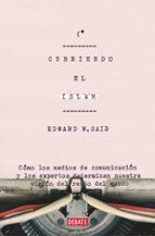 cubriendo el islam edward w. said 9788499928944