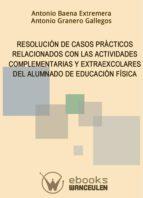 RESOLUCIÓN DE CASOS PRÁCTICOS RELACIONADOS CON LAS ACTIVIDADES COMPLEMENTARIAS Y EXTRAESCOLARES DEL