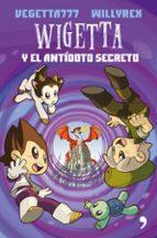 wigetta y el antidoto secreto-9788499985244