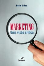 marketing (ebook) hélio silva 9788539606344