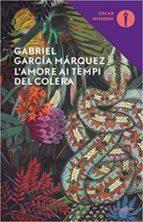l  amore ai tempi del colera gabriel garcia marquez 9788804668244