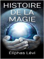 histoire de la magie (ebook)-eliphas levi-9788827509944