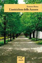 l'anticiclone delle azzorre (ebook)-9788856786644