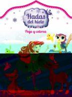 pega y colorea (hadas del hielo) 9789463075244