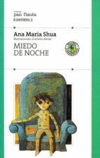 miedo de noche (ebook)-ana maría shua-9789500743044