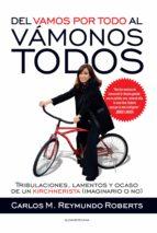 del vamos por todo al vámonos todos (ebook)-carlos m. reymundo roberts-9789500746144