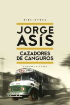cazadores de canguros (ebook)-jorge asis-9789500756044
