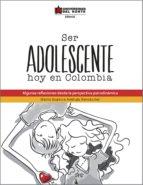 ser adolescente hoy en colombia (ebook)-maría eugenia reátiga hernández-9789587414844