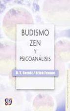 budismo zen y psicoanalisis erich fromm daisetz teitaro suzuki daisetz t. suzuki 9789681606244