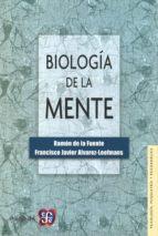 biologia de la mente ramon de la fuente francisco javier alvarez leefmans 9789681651244