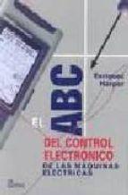el abc del control electronico de las maquinas electricas enriquez harper 9789681861544