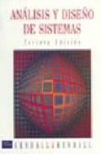 analisis y diseño de sistemas kenneth e. kendall 9789688806944