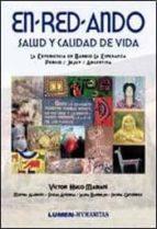 ENREDANDO SALUD Y CALIDAD DE VIDA: LA EXPERIENCIA EN BARRIO LA ES PERANZA PERICO/ JUJUY/ ARGENTINA