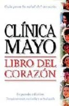 libro del corazon: guia de la clinica mayo 9789706554253