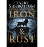throne of the caesars (1): iron and rust-harry sidebottom-9780007499854