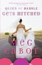 queen of babble gets hitched-meg cabot-9780330469654
