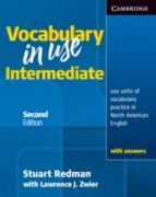 vocabulary in use intermediate with answers: self study reference and practice for students of north american english: intermediate ellen shaw stuart redman 9780521123754