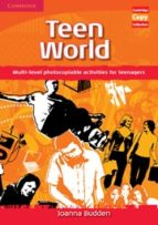 El libro de Teen world: multi-level photocopiable activities for teenagers: s piral binding autor JOANNA BUDDEN TXT!