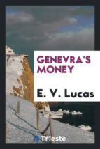 El libro de Genevras money autor E. V. LUCAS TXT!