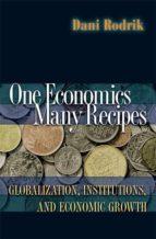 one economics, many recipes (ebook) dani rodrik 9781400829354