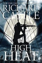 high heat-richard castle-9781484787854