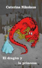 el dragón y la princesa (ebook)-caterina nikolaus-9781547511754