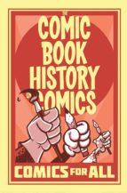comic book history of comics: comics for all fred van lente 9781684052554