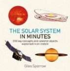 solar system in minutes giles sparrow 9781786485854